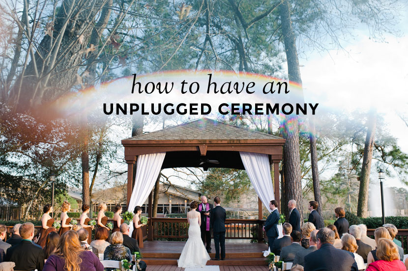 unplugged ceremony tips